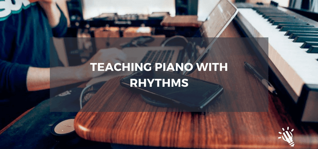 teaching piano rhythms