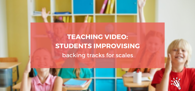 teaching-video_-students-improvising-backing-tracks-for-scales