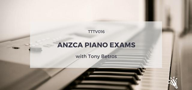 anzca piano exams tony betros