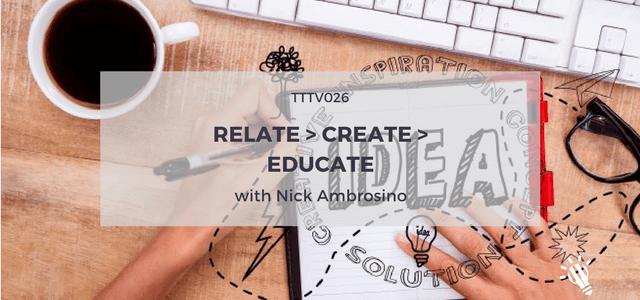 relate create educate nick ambrosino