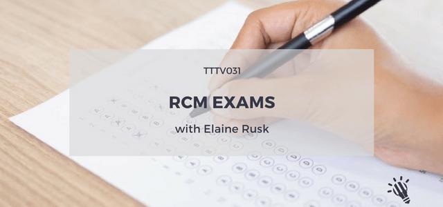 rcm exams elaine rusk
