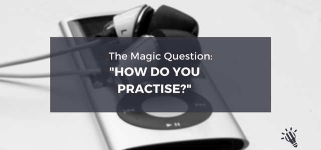 how do you practice?