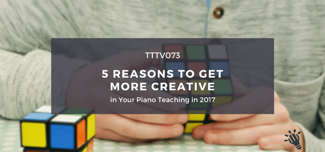 2017 creative piano teaching podcast