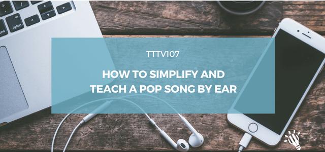 teach pop song by ear