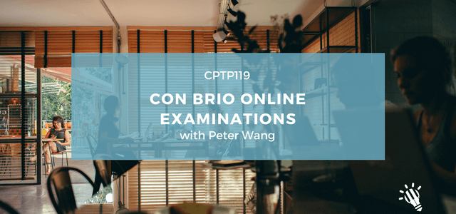 CPTP119_-Con-Brio-Online-Examinations-with-Peter-Wang
