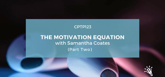 motivation equation samantha coates part 2
