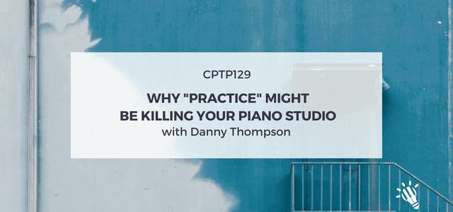 practice killing studio business danny thompson