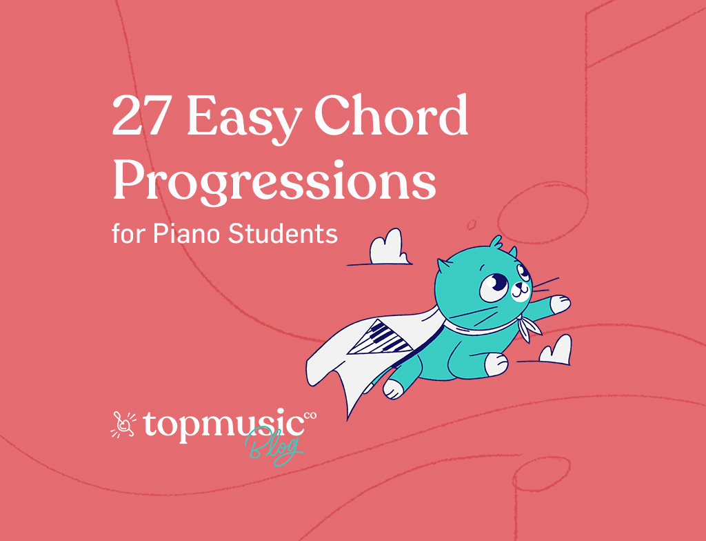 27 Easy Chord Progressions for Your Piano Students