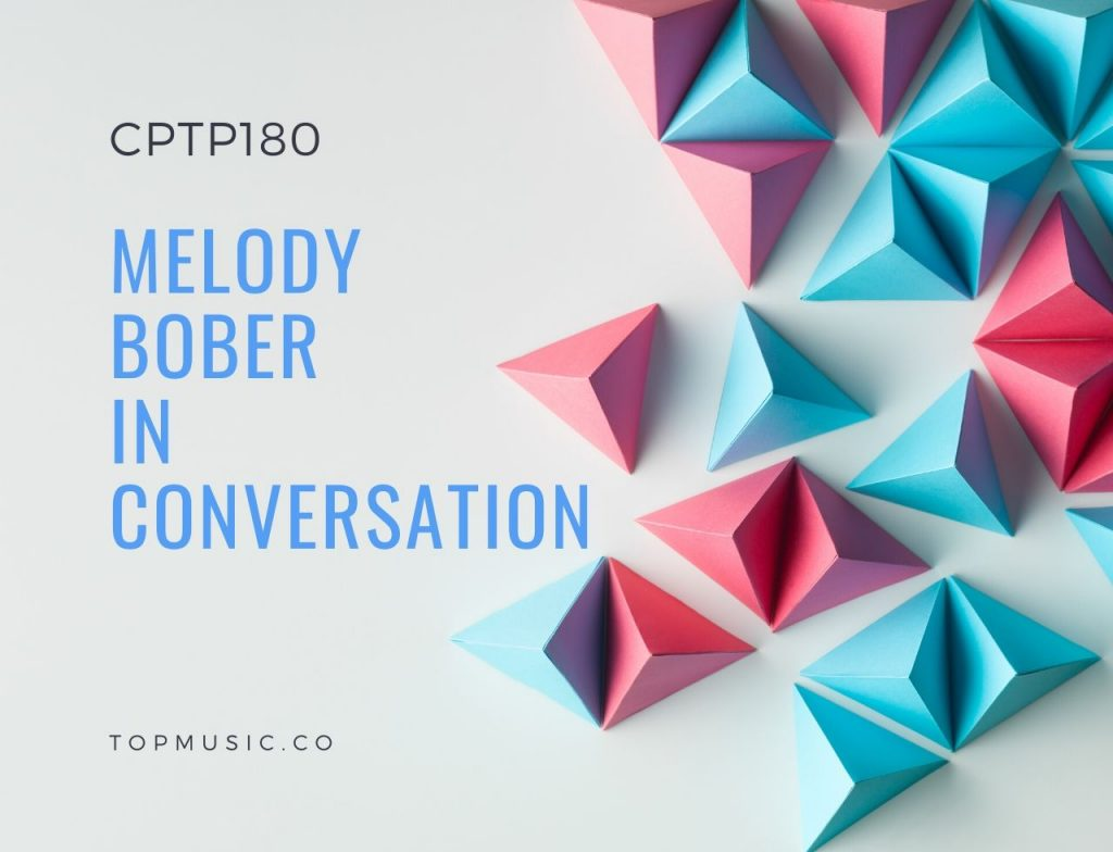 CPTP180: Melody Bober in Conversation