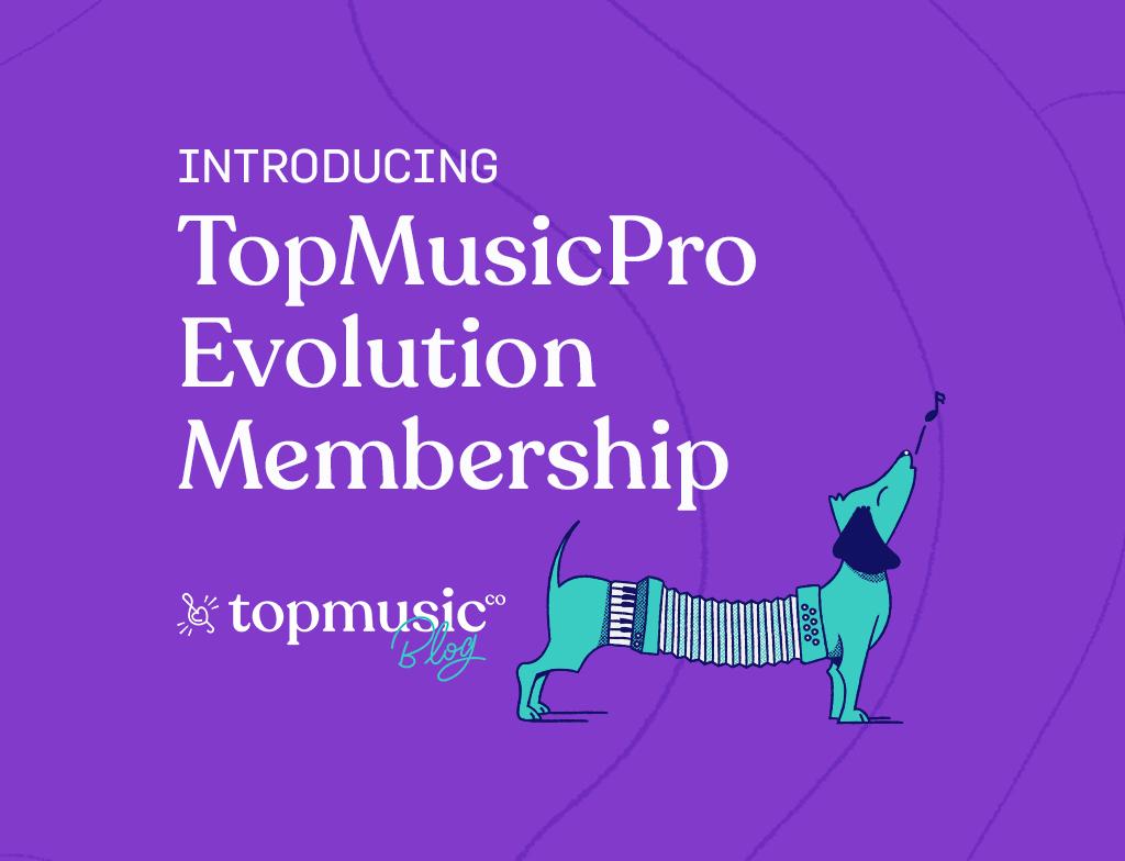 TopMusicPro Evolution Membership