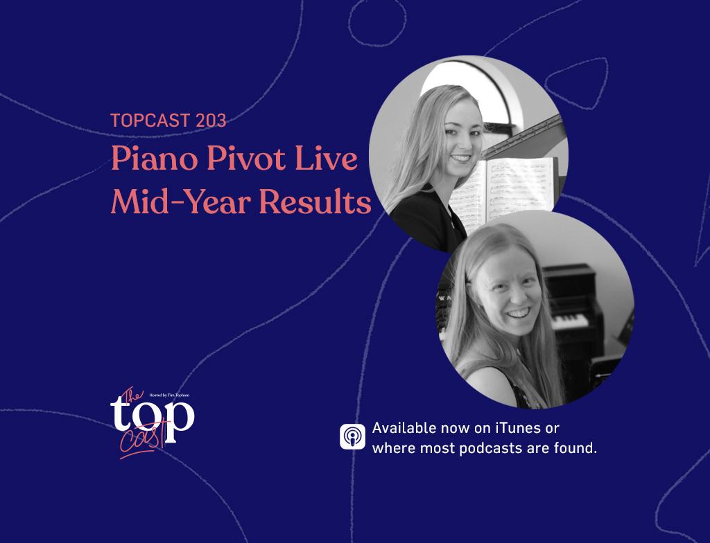 TC203: Piano Pivot Live Mid-Year Results