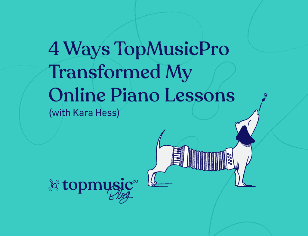 4 Ways TopMusicPro Transformed My Online Piano Lessons (with Kara Hess)