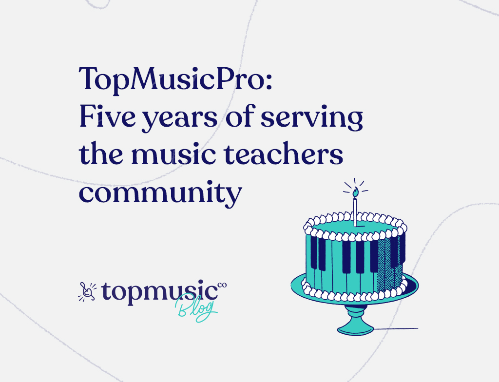 TopMusicPro: Five years of serving the music teachers community