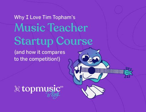 Why I Love Tim Topham's Music Teacher Startup Course (and How It Compares to the Competition!)