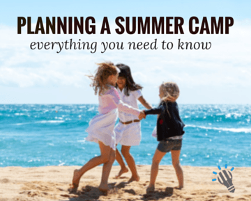 Planning a Summer Camp - everything you need to know